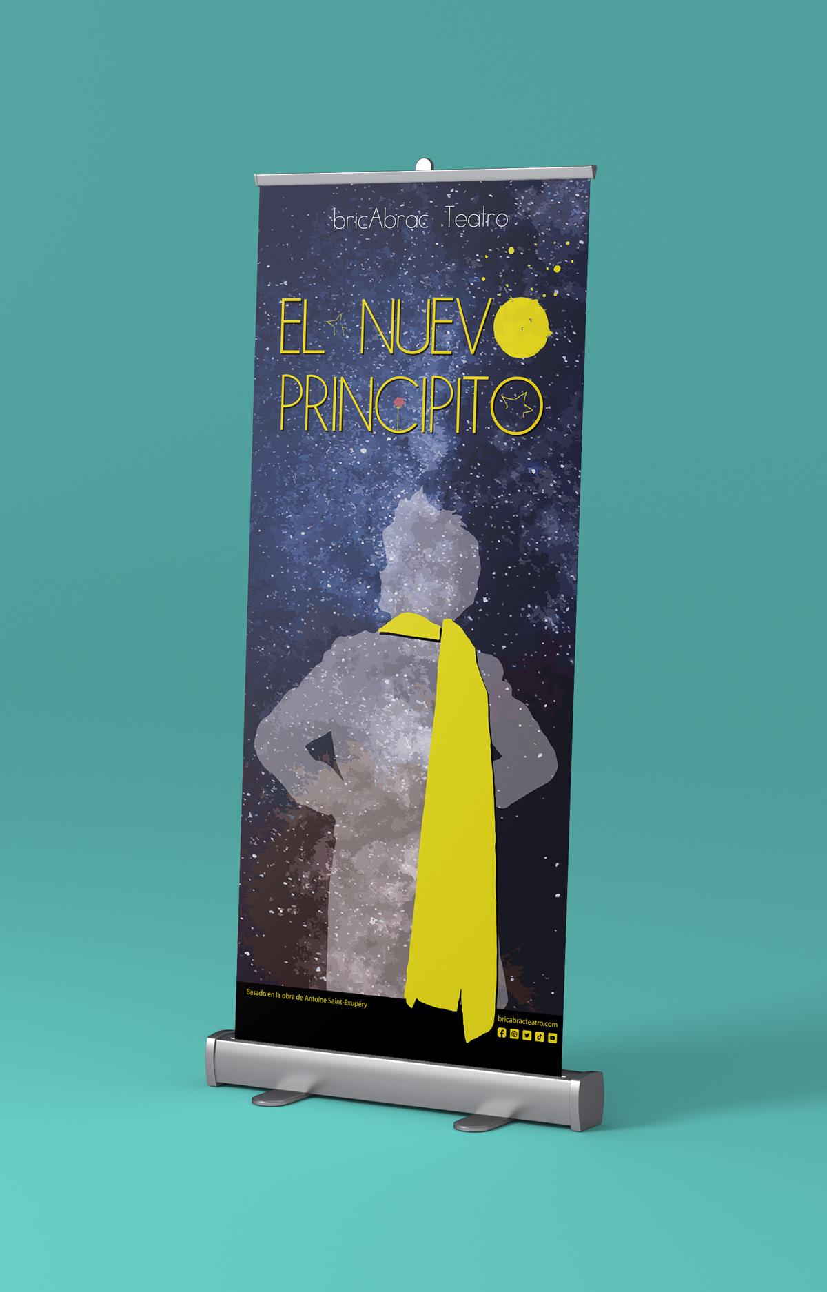Diseño del artwork para la lona de EL NUEVO PRINCIPITO de bricAbrac Teatro en Sevilla. (España). Diciembre 2020