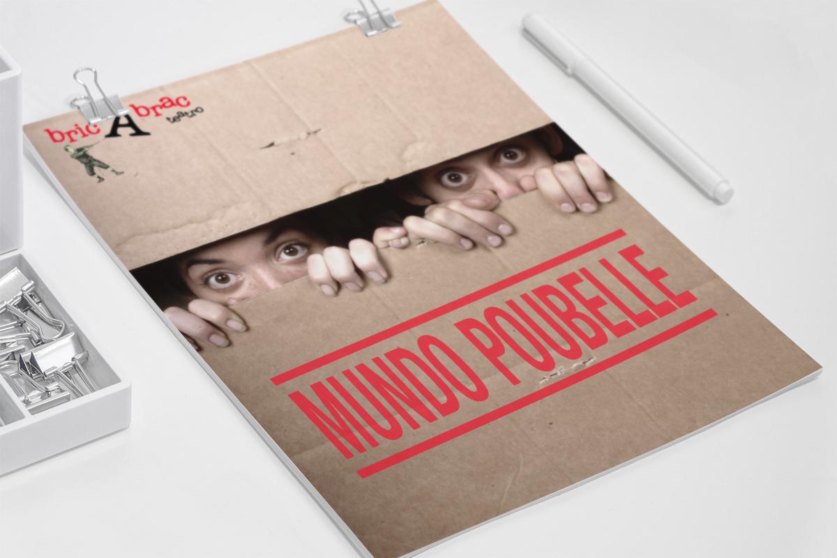 CARTEL – MUNDO POUBELLE Diseño del Cartel de MUNDO POUBELLE de la compañía bricAbrac Teatro, Sevilla (España). Septiembre 2007 #gráfico / #Cartel / #artwork / #berth99 / #bricAbracTeatro / #MUNDO POUBELLE