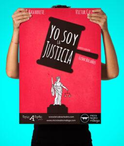 CARTEL – YO SOY LA JUSTICIA Diseño del Cartel de YO SOY LA JUSTICIA de la compañía bricAbrac Teatro, Sevilla (España). #gráfico / #Cartel / #artwork / #berth99 / #bricAbracTeatro / #YOSOYLAJUSTICIA